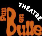Fun en Bulle Troupe de théâtre amateur